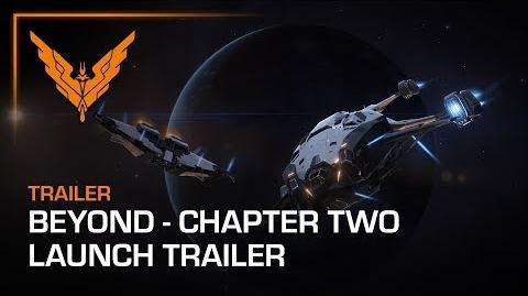 Elite Dangerous Beyond - Chapter Two Launch Trailer