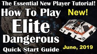 How To Play Elite Dangerous, 2019 The Essential Quick Start Tutorial for New Players