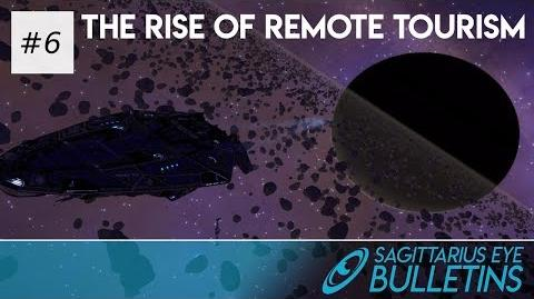 Sagittarius Eye Bulletin - The Rise of Remote Tourism