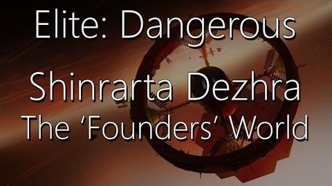 Elite Dangerous - Shinrarta Dezhra (The Founders World)