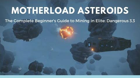 Video - The Complete Beginner's Guide to Mining - Elite Dangerous