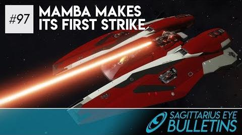 Sagittarius Eye Bulletin - Mamba Makes Its First Strike