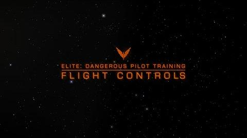 Elite Dangerous Pilot Training - Basic Flight Controls