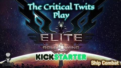 Critical Twits Play The Elite Dangerous RPG Pt1 Ship Combat
