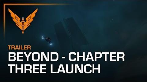 Elite Dangerous Beyond - Chapter Three Launch Trailer