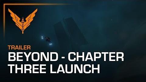 Elite Dangerous Beyond - Chapter Three Launch Trailer