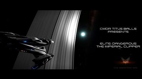 Elite Dangerous Film Competition 2015 - The Imperial Clipper EliteDangerous