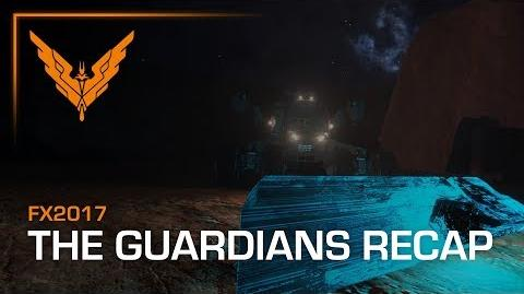 The Guardians Recap - Elite Dangerous - ESRB Teen