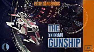 The Federal Gunship Elite Dangerous