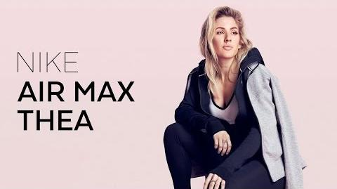 Ellie Goulding - AIR MAX THEA for NIKE