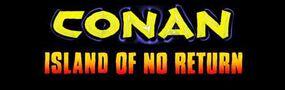 Conan Island of no Return