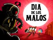 Dia De Los Malos title