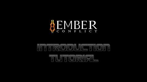 The Ember Conflict Introduction Tutorial