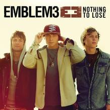 Emblem3-Nothing-to-Lose-2013-1200x1200