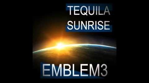 Emblem3 - Tequila Sunrise Official Audio