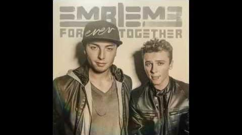 Emblem3 - Love Will Be There (Official Audio)