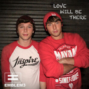 Emblem3-Love-Will-Be-There