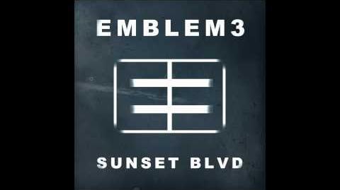 Emblem3 - Sunset Blvd Official Audio-0