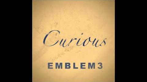 Emblem3 - Curious Official Audio