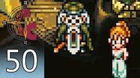 Chrono Trigger – Episode 50- Supreme Chancellor Vileness