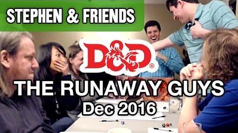 The Runaway Guys- Dungeons & Dragons