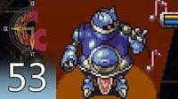 Chrono Trigger – Episode 53- The Mutant Ark