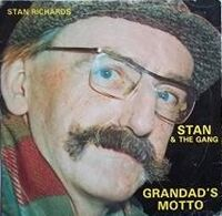 Stan Richards - Grandad's Motto
