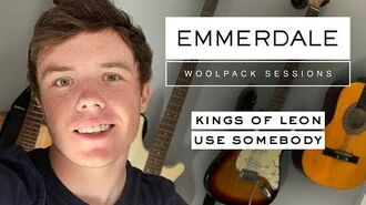 The Woolpack Sessions Use Somebody - Kings of Leon - Bradley Johnson (Vinny from Emmerdale)