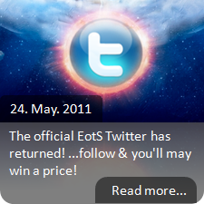 24. May. 2011 - The official EotS Twitter has returned