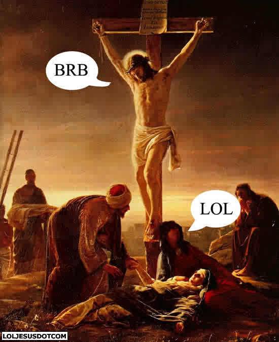Lol jesus brb Teh Laffing Game-s550x674-156110-580