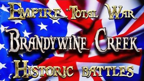 Lets Play - Empire Total War (DM) - Historic Battles - Brandywine Creek.
