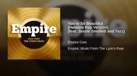 You're So Beautiful (Hakeem Rap Version) (feat. Jussie Smollett and Yazz)