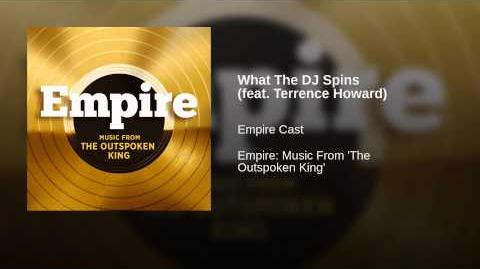 What The DJ Spins (feat. Terrence Howard)