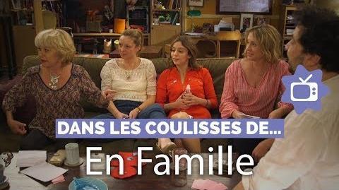 Dans les coulisses d'En famille (M6)