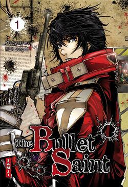 The Bullet Saint
