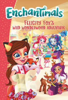 Book - Felicity Fox's Wild Wonderwood Adventure cover