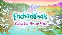 Spring into Harvest Hills - title card