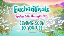 Enchantimals - Spring into Harvest Hills