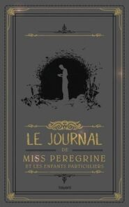 Le Journal de Miss Peregrine