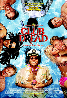 Club Dread 2004 Poster
