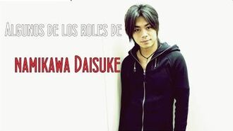 Seiyuu Namikawa Daisuke Anime Voices Actor
