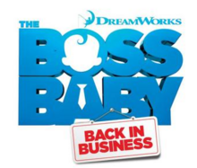 DreamWorks The Boss Baby Back in Business 2018 Title Card