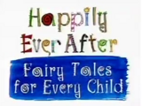 Happily Ever After: Fairy Tales for Every Child (1995)