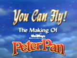 You Can Fly! The Making of Walt Disney's Masterpiece Peter Pan (1998)
