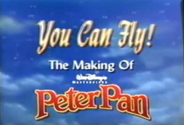 You Can Fly The Making Of Walt Disneys Masterpiece Peter Pan 1998