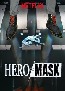 Hero Mask 2018 Netflix Poster