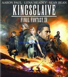 Kingsglaive Final Fantasy XV 2016 BLU-RAY Cover