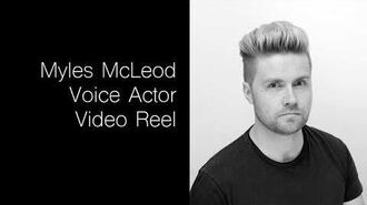 Myles McLeod - Voice Actor - Video Reel