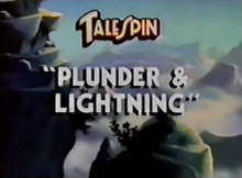 TaleSpin Plunder & Lightning 1990 Title Card