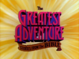 The Greatest Adventure: Stories from the Bible (1986)